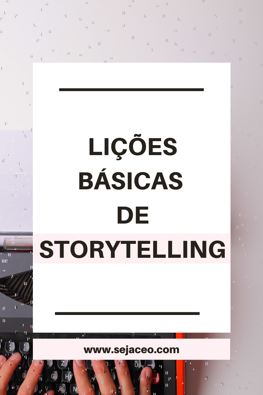 Lições básicas de Storytelling