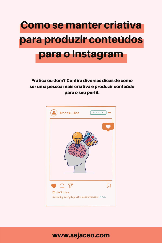 Como-se-manter-criativa-para-produzir-conteúdos-para-o-Instagram
