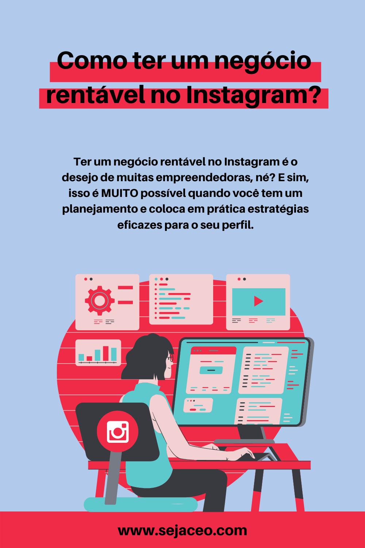 Como ter um negócio rentável no Instagram