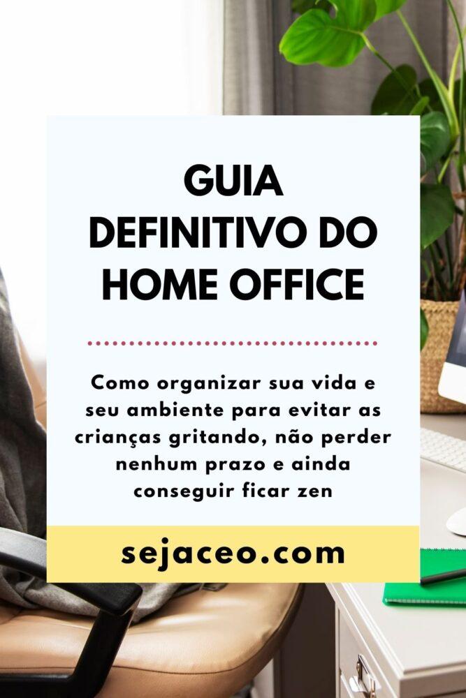 Guia definitivo do home office