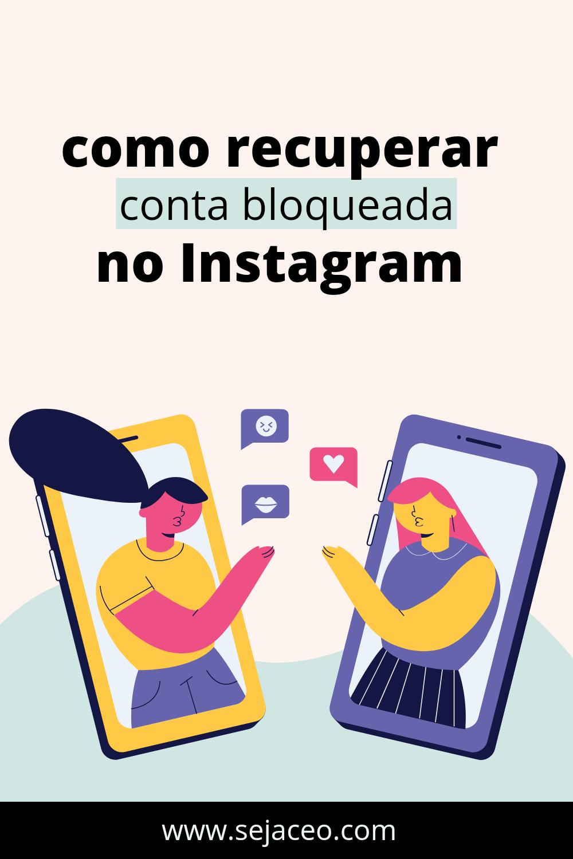 como recuperar uma conta bloqueada no instagram